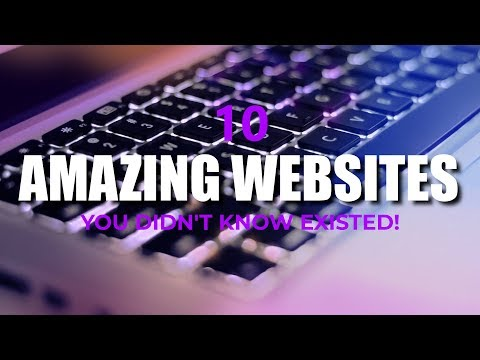 10 Amazing Websites You Didn't Know Existed! 2017