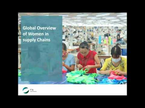FTA Thought Leadership Webinar - Empowering Women in Supply Chains, Why it Makes Good Business Sense