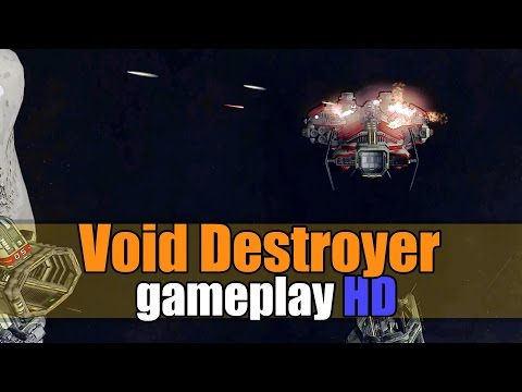 Void Destroyer gameplay HD - Space Simulator/RTS - Let's play Walkthrough