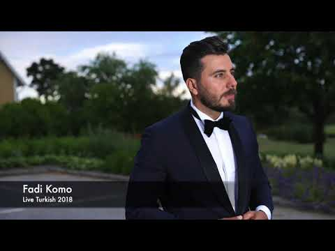 Fadi Komo - Hurze turkish live 2018 HQ