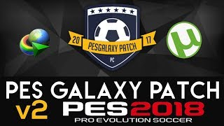[PES 2018] PESGalaxy Patch 2018 0.50 AIO  : Download & Install | TORRENT - Direct Link