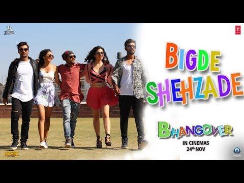 Bigde Shehzaade Video Song | Journey Of Bhangover | Siddhant Madhav
