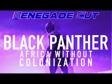Black Panther - Africa Without Colonization   Renegade Cut Mp3