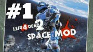 Left 4 Dead 2 Mods/Maps - Episode 1: Space Mod on Dark Carnival! Part 1/5