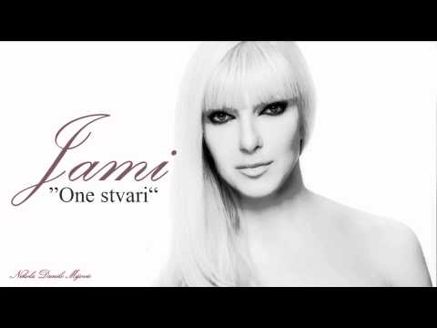 Jasna Milenkovic Jami | One stvari [HD 1080p]