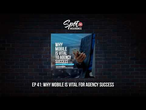 Ep. 41: Why Mobile is Vital to Agency Success