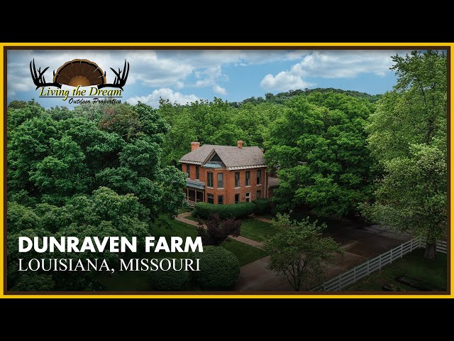 Dunraven Farm | Louisiana, Missouri