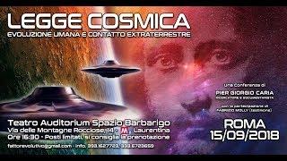 Legge cosmica, evoluzione umana e contatto Extra Terrestre - ROMA