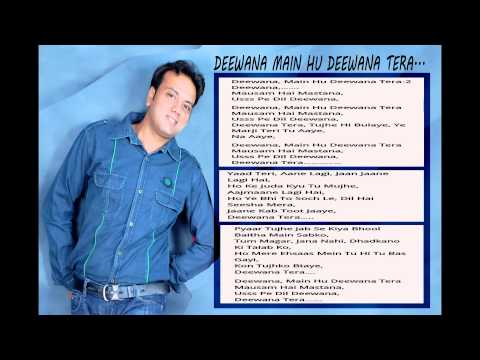 Deewana tera tujhe hi... with lyrics by Deepak