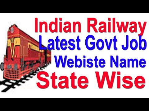 Indian Railway Latest Govt Job Alerts Website Name State Wise