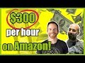 How he makes $300 per hour selling on Amazon   2018 Just One Dime Student