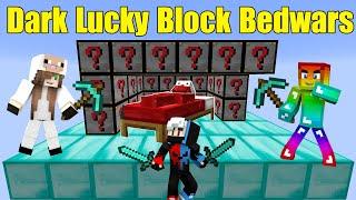 MINI GAME : DARK LUCKY BLOCK BEDWARS ** THỬ THÁCH CHIẾN THẮNG CỪU VÀ PIXEL BEDWARS MINECRAFT