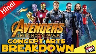 AVENGERS INFINITY WAR Concept Arts Breakdown [Explained In Hindi]