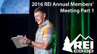 2016 REI Annual Members' Meeting, Part 1