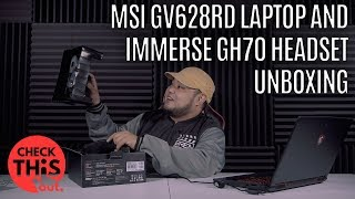 Check This Out: MSI GV628RD Laptop and Immerse GH70 Headset Unboxing