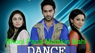 Download Bhool Pana Mumkin Nahi Full Song 2017 MP3 song and Music Video