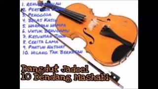 SYAHDU MENDAYU !!! 10 DENDANG MASHABI