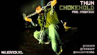 Thun - Chokehold (Prod. FridayXIII)