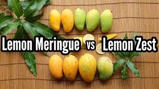 Lemon Meringue Mango vs Lemon Zest Mango