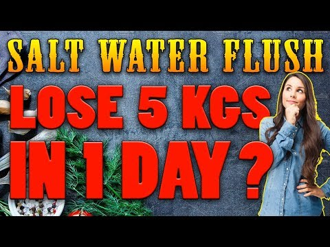 Salt water flush for weight loss & Detoxification | Lose 5 kgs in 1 day