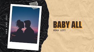 Baby All - Mika Lett | R&B and Soul | Mood Melody