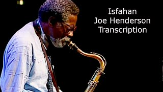 Isfahan/Billy Strayhorn-Joe Henderson's (Bb) Transcription . Transcribed by Carles Margarit