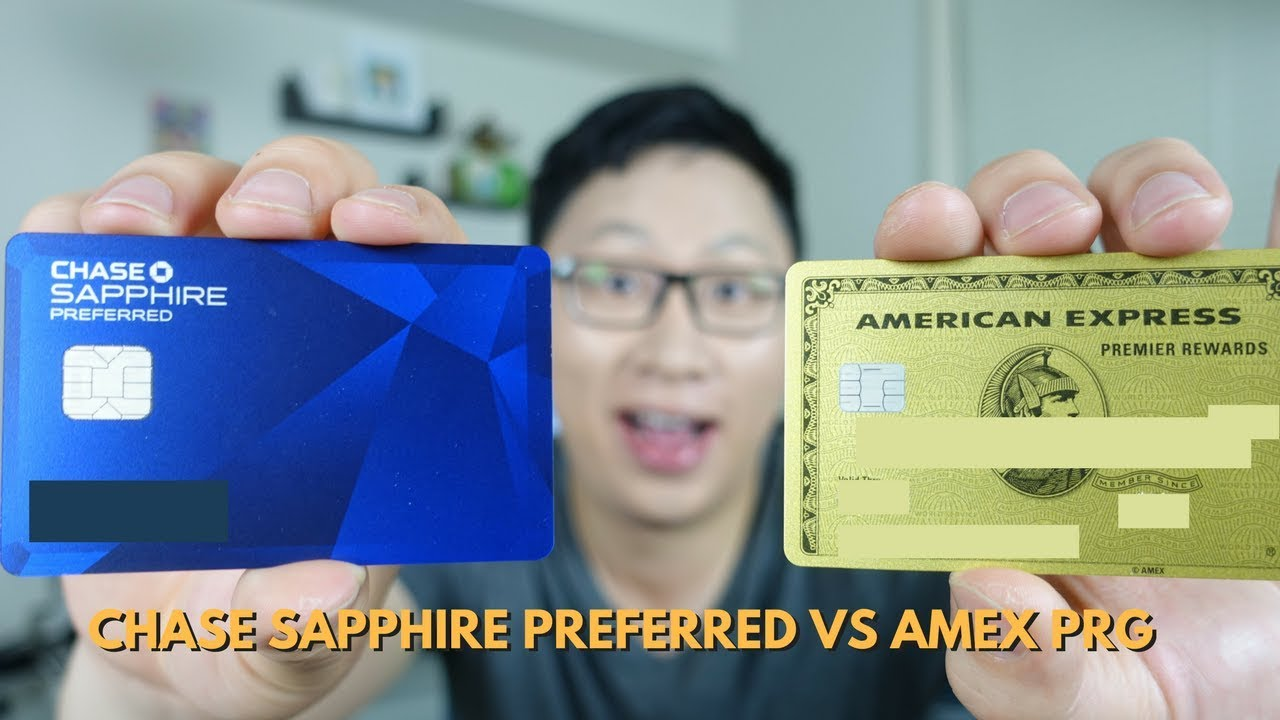 Chase Sapphire Preferred vs  Amex Premier Rewards Gold