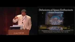 Delusions of Space Enthusiasts: Personal Perspectives - N. deGrasse Tyson - 9/21/2007