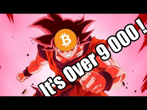 It's Over 9000 - Bitcoin