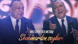 Mirzabek Xolmedov - Shohimardon soylari