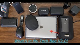 What's in My Tech Bag V2.0! (Fall 2017)