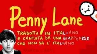 Penny Lane TRADOTTA IN ITALIANO e cantata da una GIAPPONESE che non sa l