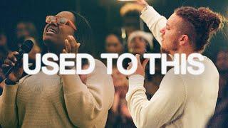 Used To This | Elevation Worship & Maverick City
