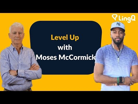 Level Up With Moses McCormick (laoshu505000): Part 1