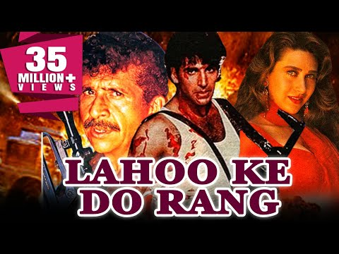 Lahoo Ke Do Rang (1997) Full Hindi Movie   Akshay Kumar, Naseeruddin Shah, Karishma Kapoor