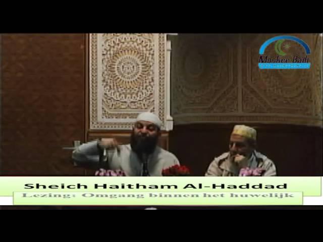 Sheich Haitham Al haddad: Omgang binnen het huwelijk