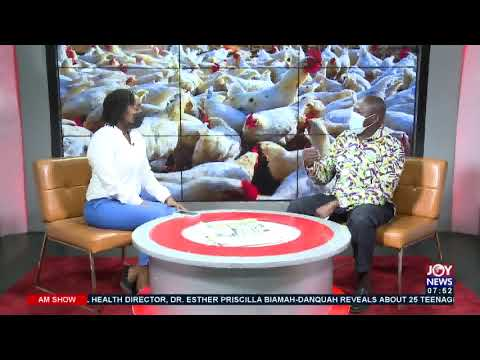 Bird FLU: Ghanaians must avoid buying chicken at the moment – Dr. Kikimoto - AM Talk (19-7-21)