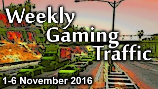 BEST NEW PC GAMES | Weekly Gaming Traffic 004 | 1-6 Nov 2016 |