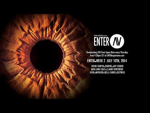 ENTER.AV Ibiza - Week 2 (July 10 2014)