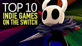 Top 10 BEST Nintendo Switch Indie Games You Should Own
