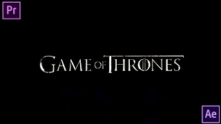Game Of Thrones Intro Template