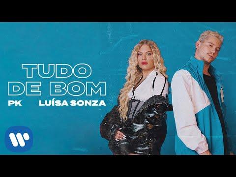 Смотреть клип Pk E Luísa Sonza - Tudo De Bom
