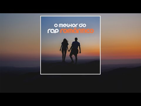 O melhor do Rap Romântico - Volume.01
