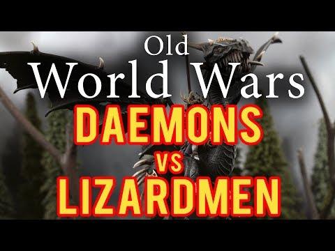Daemons of Chaos vs Lizardmen Warhammer Fantasy Battle Report - Old World Wars Ep 291