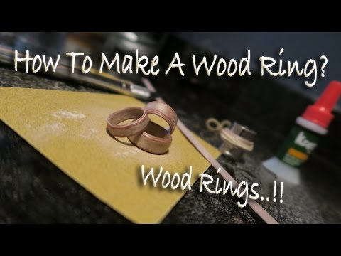 How To Make A Ring Out Of Wood?