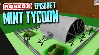 HUGE MINT EXPANSIONS - Roblox Mint Tycoon #7