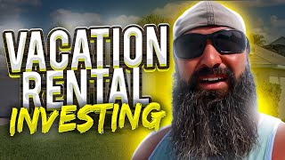 Pros & Cons Vacation Rental INVESTMENTS