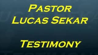 Pastor Lucas Sekar Testimony in Elim A G Church, Velachery