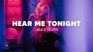 Alok & TRHDL!FE - Hear Me Tonight (Lyrics)