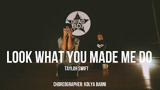 Look What You Made Me Do Taylor Swift - Dance Video | choreographer: Kolya Barni